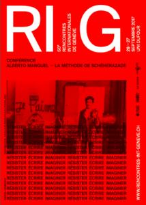 Affiche_50e_Rencontres_internationales_Genève_Résister-écrire-imaginer_Alberto-Manguel_Bahiyyih-Nakhjavani_2017